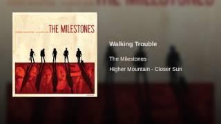 Walking Trouble