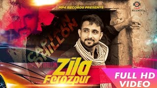 Zila Ferozpur || Captain Dhillon || Sardaar Films || Mp4 Records