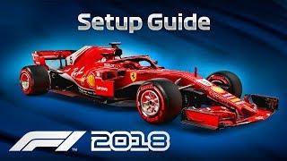 F1 2018 Car Setup Guide (ALL TRACKS)
