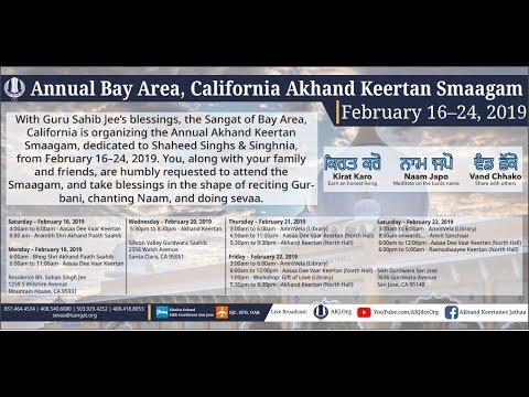 Bay Area, CA - Annual Akhand Keertan Smaagam - Sat Eve Raensabaayee Keertan (Feb 23, 2019)