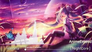 Gambar cover [ NightCore ] - HAVANA   Camilo Cabello🎵♩😚Elegant NightCore (full + lyrics)