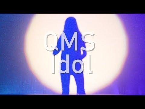 QMS Idol 2018