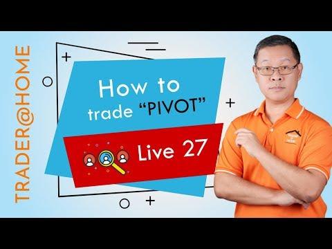"Forex สอน เทรด : 258 - Live 27 : How to trade ""PIVOT"" ?"