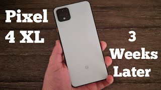 Pixel 4 XL - 3 Weeks Later... Something I found Out About The Pixel 4 XL!!!