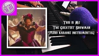 """This is Me"" - The Greatest Showman  