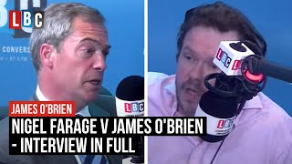 Nigel Farage v James O'Brien: Live On LBC