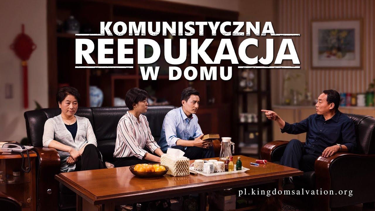 """Film chrześcijański   """"Komunistyczna reedukacja w domu"""" (Dubbing PL)"""