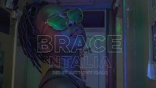 BRACE - Ntalia (Official  Music Video)