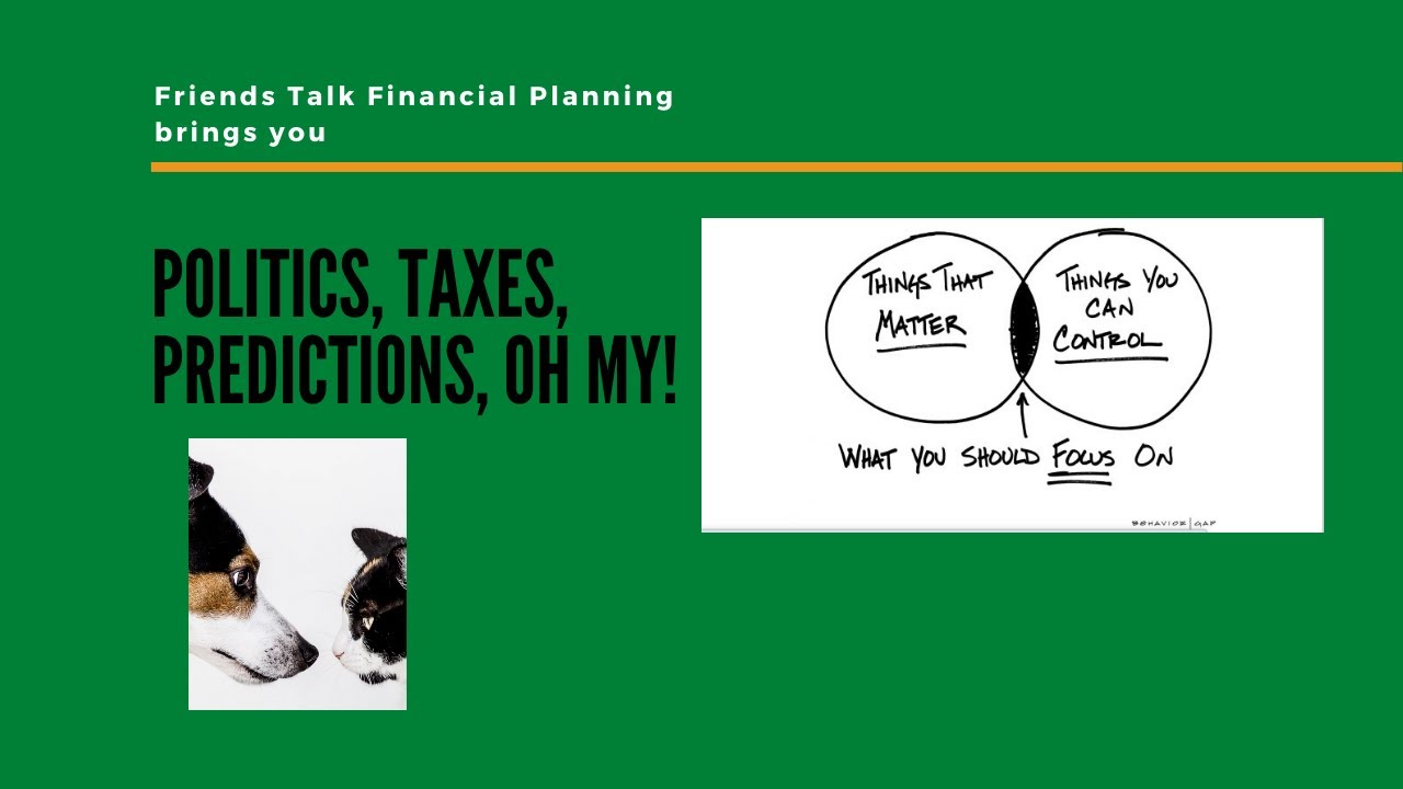 Tax Increases and Other Financial Predictions