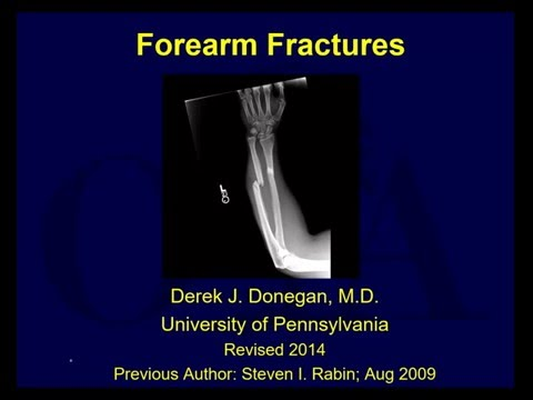 Forearm fractures - Anatomy and Assessment (OTA lecture series IV u09a)