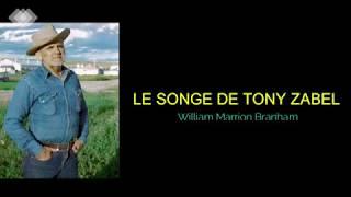 Download LE SONGE DE TONY ZABEL William Marrion Branham mp3