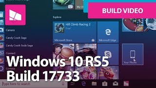 Windows 10 Build 17733 - File Explorer, Your Phone, Game Bar + MORE