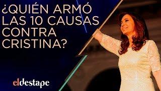 ¿Quién armó las diez causas contra Cristina? | El Destape con Roberto Navarro