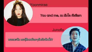 [THAISUB & KARAOKE] You & Me - Yoon Mirae (feat. Junoflo)