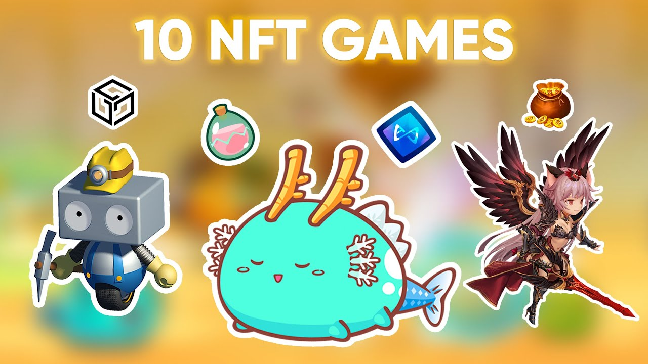 10 NFT Games You Can Play Right Now