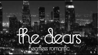 Watch Dears Heartless Romantic video