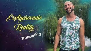 Ovplyvňovanie reality (Reality Transurfing)