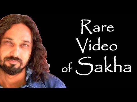 Sakha's Rare Video.