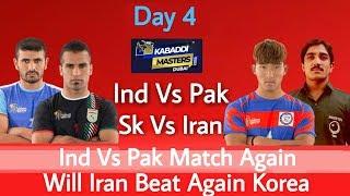 Dubai Kabaddi Masters 2018 Fourth Day ! India vs Pakistan ! Iran vs Korea