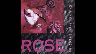 Rose - Love Is Like Paradise (Extented Mix) (Italo Disco 1993)