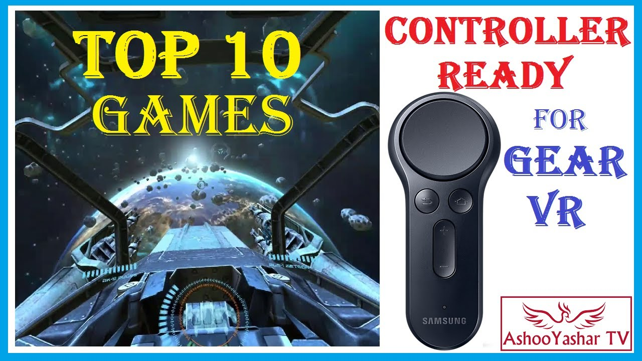 d200ced3df63 Top 10 Samsung Gear VR games with controller support - best new gear VR  controller ready titles 2017