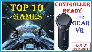 Top 10 Samsung Gear VR games with controller support - best new gear VR controller ready titles 2017