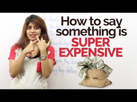 How to say something is 'Super Expensive' - Free English Speaking lessons by Niharika