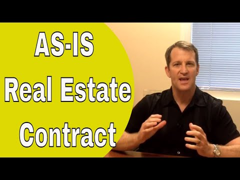 AS-IS Real Estate Purchase Contract - What You Should Know