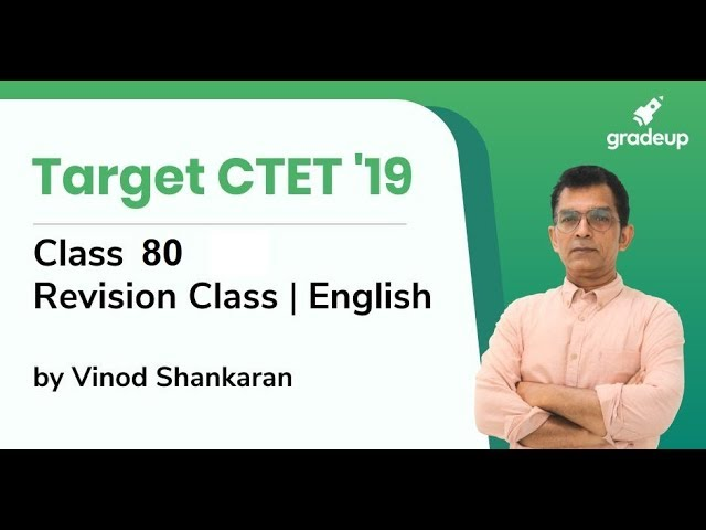 English Revision Class for CTET 2019 by Vinod Shankaran | Class 80