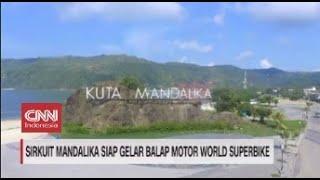 Sirkuit Mandalika Siap Gelar Balap Motor Worls Superbike