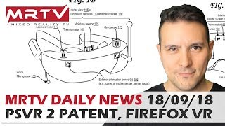 Daily News #65: PSVR 2 Patent, Firefox Reality, Escape The Lost Pyramid, Transference, Blind Review
