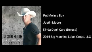 Justin Moore - Put Me in a Box