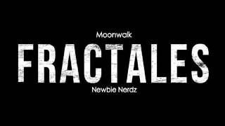 Fractales (Newbie Nerdz & Moonwalk) - Hysteria (Original Mix)