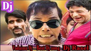 Vadaima dialogue | new Dj song | Dj Rasel Mix...
