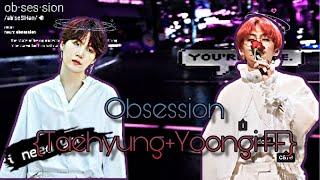Obsession Ep. 6  [Taehyung +Yoongi FF]