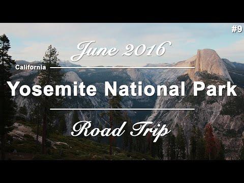 Part #9 - Yosemite National Park - California | USA West Coast Roadtrip | June 2016