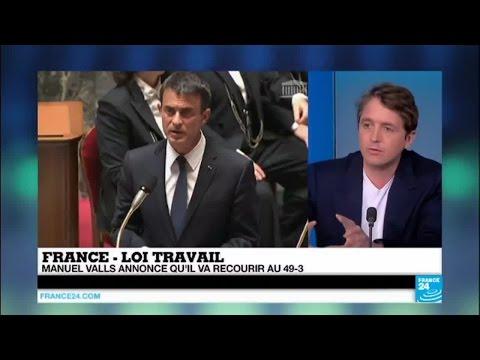 """Loi Travail : Manuel Valls annonce le recours au 49-3, demande aux députés PS de """"ne pas jouer"""""""