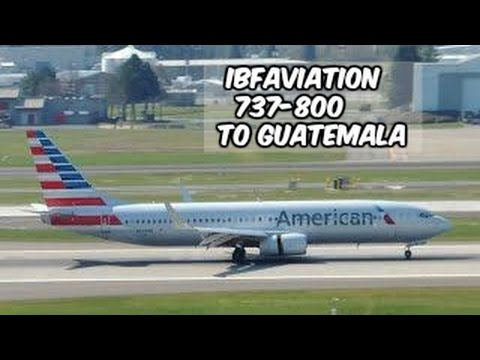 American Airlines 737-800 Miami To Guatemala