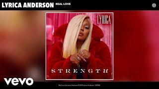 Lyrica Anderson - Real Love (Audio)