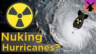 What Happens If You Drop a Nuclear Bomb Into a Hurricane? thumbnail