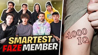 Who's the Smartest FaZe Member? (LOSER GETS TATTOO)
