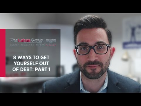 The Lobas Group: 8 Ways to Get Yourself Out of Debt: Part 1