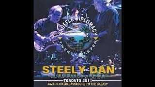 "Steely Dan Live ""Shuffle Diplomacy""  2011, Molson Amphitheatre Toronto 7/22/2011"