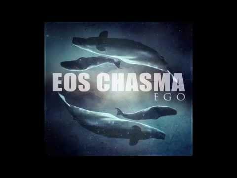 Eos Chasma - Ego 2014 [FUL EP]
