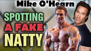 Mike O'Hearn - How To Spot A FAKE NATTY - Takes One To Know One!