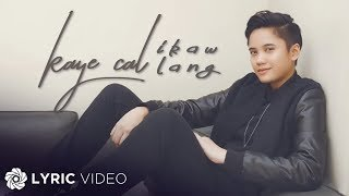 Kaye Cal - Ikaw lang (Official Lyric Video)