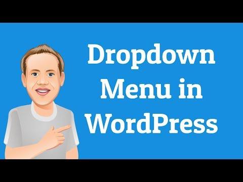 How To Create A Dropdown Menu In WordPress   Beginners Series