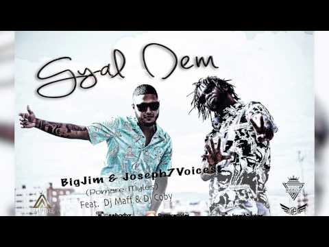 Gyal Dem - Big Jim & Joseph7Voices (Pomare Myles) Feat. Dj Maff & Dj Coby