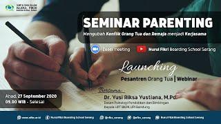 LIVE Webinar  - Seminar Parenting - Mengubah Konflik Orang Tua dan Remaja