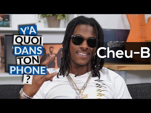 Youtube: CHEU-B: sa playlist pour Y'a quoi dans ton phone?